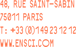 48 Rue Saint-Sabin 75011 PARIS / T:0149231212 /WWW.ENSCI.COM